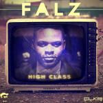 MP3 : Falz - High Class