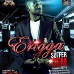 MP3 : Erigga - Suffer
