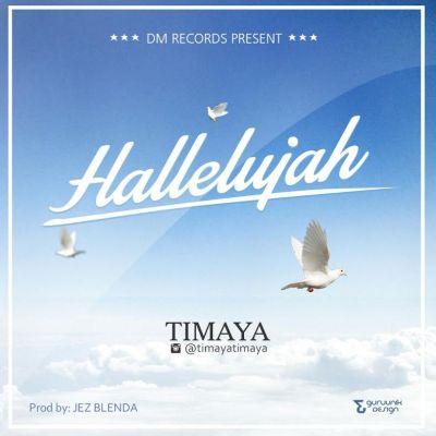 MP3 : Timaya - Hallelujah