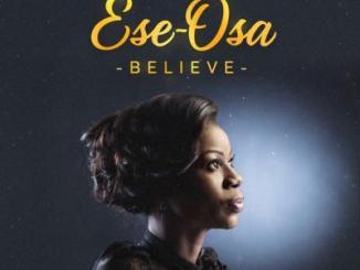 MP3: Ese-Osa - Believe