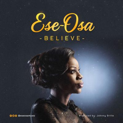 MP3: Ese-Osa - Believe