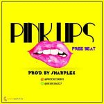 Trap Freebeat: Pinklips (Prod By Sharplex)