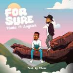MP3: TBabz - For Sure Ft. Angeloh
