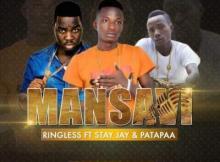 MP3: Ringless - Mansavi ft. Stay Jay x Patapaa (Prod. by Eddy Kay Beat)