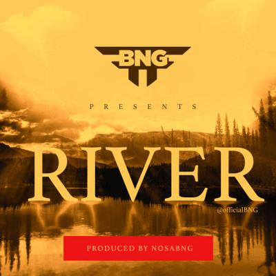 MP3: BNG (BRAND NEW GENERATION) - RIVER