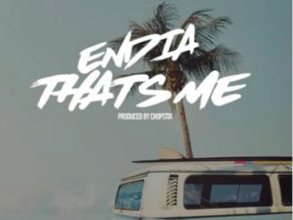 MP3: Endia - That's Me (Prod. By Chopstix)