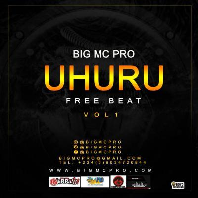 Freebeat: Uhuru (Prod By. Big McPro)