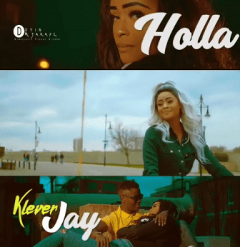 VIDEO: Klever Jay - Holla