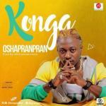 MP3: Konga - Oshapranpran (Prod. KrizBeatz)