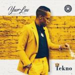 MP3: Tekno - Yur Luv