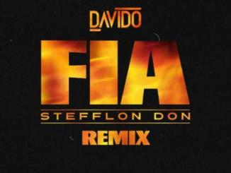 MP3: Davido - Fia (Remix) Ft Stefflon Don