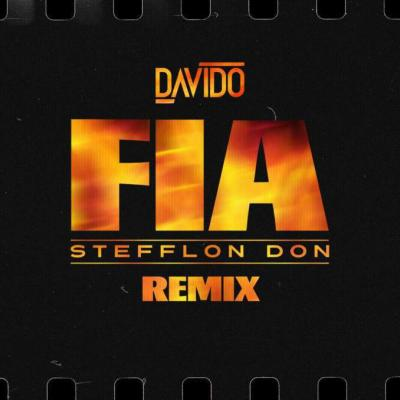 MP3: Davido - Fia (Remix) Ft Stefflon Don