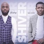 MP3: Bishop - Shiver Ft. Small Doctor