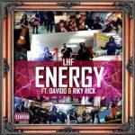 VIDEO: LHF - Energy Ft. Riky Rick x Davido