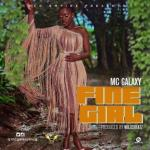 MP3: MC Galaxy - Fine Girl