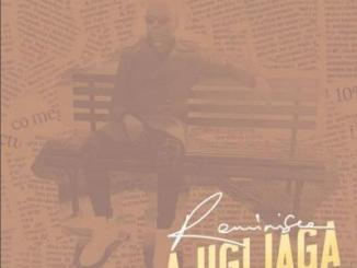 MP3: Reminisce - Ajigijaga