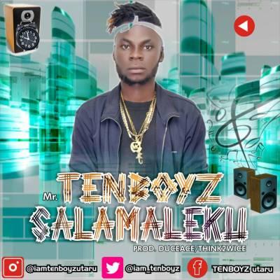 Tenboyz - SALAMALEKU
