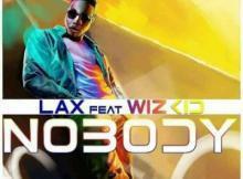 INSTRUMENTAL : L.A.X Ft. Wizkid - Nobody (Prod. Fizzybeat)