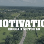VIDEO: Erigga - Motivation ft Victor AD