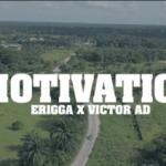 VIDEO: Erigga - Motivation ft Victor AD