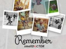 Music: Small Doctor - Remember