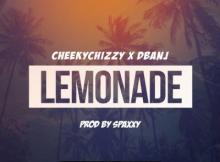 Music: CheekyChizzy & D'Banj - Lemonade