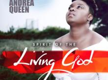 Music: Esther Andrea Queen - Spirit Of The Living God