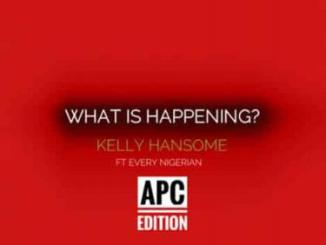 Music: Kelly Hansome - What is Happening?