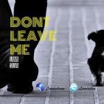 Music: Lami Silva - Don't Leave Me
