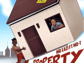 (Lyrics) Mr. Eazi x Mo-T - Property