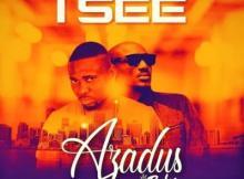 Music: Azadus ft. 2Baba - I See