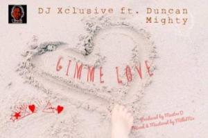 (music) DJ Xclusive x Duncan Mighy - Gimme Love