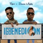 (music) Flyboi - Igbenedion Ft. Duncan Mighty