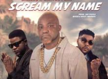 (music) Emprince x Oritse Femi x Skales  - Scream My Name