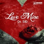 MP3: Dr SID – Love Mine
