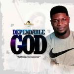 (Music) C.O. Love X Hauz Of Worship - Dependable God