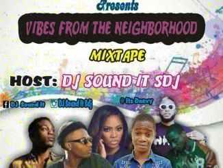 (Mixtape) DJ Sound It Sdj - Vibes From The Neighborhood Mix
