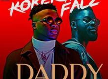 (Video) Koker x Falz - Daddy