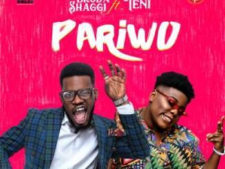 (Lyrics) Broda Shaggi x Teni - Pariwo