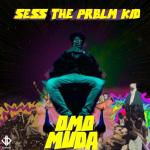 MP3: Sess – Word Up ft. Mayorkun, L.A.X & Dj Consequence