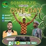 MIXTAPE: DJ Sound It Sdj - One Day Mix
