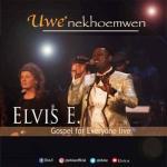 MP3 + VIDEO: Elvis E - Uwe nekhoe mwen ft. Gospel For Everyone Choir