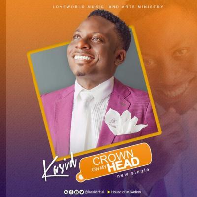 MP3 : Kasid - Crown On My Head
