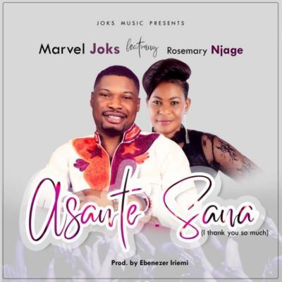 MP3 : Marvel Joks - Asante Sana Ft. Rosemary Njage