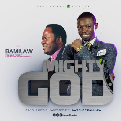 MP3 : Mighty God Single - Words of Archbishop Benson Idahosa