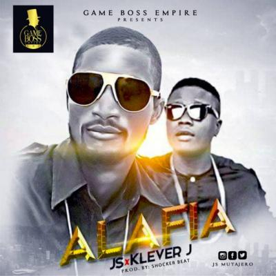 MP3 : JS (Mutajero) x Klever Jay - Alafia (Prod. Shocker Beat)