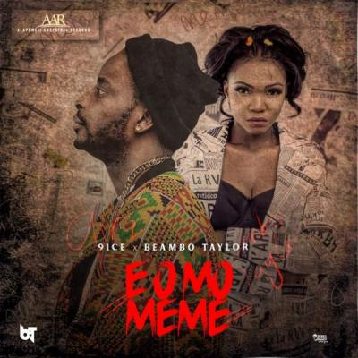 MP3 : 9ice - E O Mo Meme ft Beambo Taylor