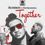 MP3 : Rudeboy X Patoranking - Together