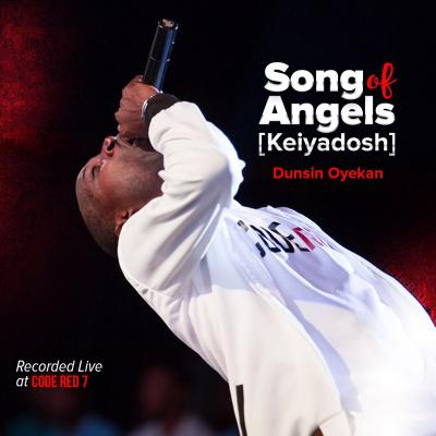 MP3 + VIDEO: Dunsin Oyekan - Song of Angels (Kei Yadosh)