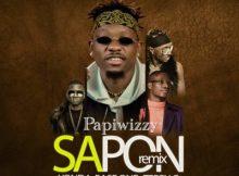 MP3 : Papiwizzy - Sapon (Remix) ft. Yonda, Baseone X Terry G